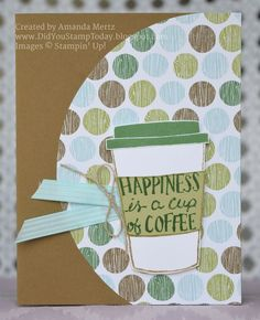 Happiness Is..... - Stampin' Up! Coffee Cafe