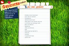 http://download.omroep.nl/teleacnot/schooltv/plein/spellen/gedichtenmaker/gedichtenmaker.swf Zeer leuke site om te gebruiken in de klas. Heb deze zelf toegepast in mijn stageklas. Ze vonden het heel leuk om te doen.  De bedoeling is dat je kinderen gedichten laat lezen en uiteindelijk 2 laat selecteren. Vervolgens worden de woorden uit deze 2 gedichten geplaatst aan de zijkant. Nu kunnen leerlingen met die woorden zelf een gedicht maken. Je hebt enkel internet nodig dus.