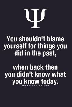 We don't exist without our past, accept it, learn from it. Regret won't solve anything.