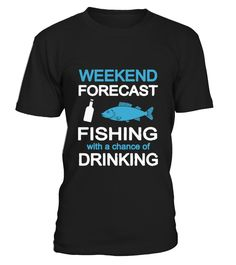 Fishing with a chance of drinking  #gift #idea #shirt #image #funny #fishingshirt #mother #father #lovefishing