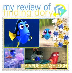 """""""☼; my review of finding dory!"""" by ashleigh989l ❤ liked on Polyvore featuring art and ashsweettips"""