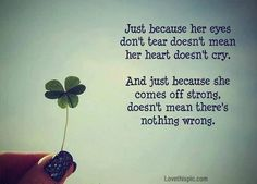 just because life quotes quotes quote life sad girly quotes heart broken