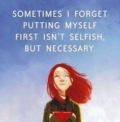 "proud2bmeus:  "" Self-care isn't selfish!  """