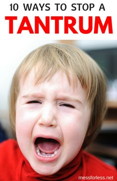 Does your child have tantrums. Most kids do. Here are some sure fire ways to stop a tantrum in it's tracks. Find out the secrets to stop a tantrum...