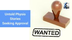 Untold Physio Stories (S8:E11)  Seeking Approval