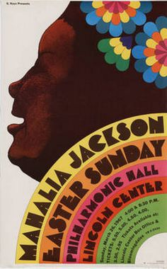 By Milton Glaser (b. 1929), 1967, Mahalia Jackson, Easter Sunday concert, Lincoln Center, New York. (1/2)