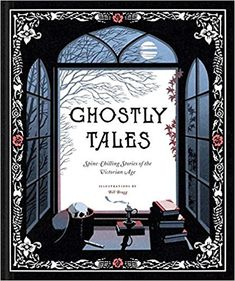 Ghostly Tales: Spine-Chilling Stories of the Victorian Age: Various, Bill Bragg: 9781452159270: Amazon.com: Books