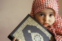 muslim pictures | Cute little muslim baby holing Holy Quran Teach Quran to your kids ...