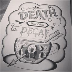 New paintings...Death Before Decaf and I've Got My Coffee | Jubly-Umph Originals