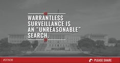 Today's surveillance state is the very definition of unreasonable, and it's up to us to rein it in.