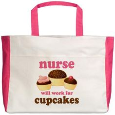 Nurse: will work for cupcakes.