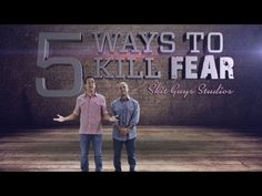 xD Watch 5 Ways To Kill Fear. Speaking in public, going bald and gnomes…we all have fears. Watch as the Skit Guys go through 5 ways to kill fear in your life.