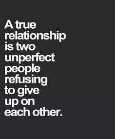 Loving each other's flaws is as important as loving their strengths.