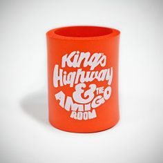 "KING'S HIGHWAY KOOZIE // $5. Our King's Highway and Amigo Room Beer Koozie keeps it cool in upbeat orange with a memorable line from Easy Rider. Height 4"" inches."