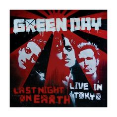 Green Day Last Night On Earth Live In Tokyo Album Cover ❤ liked on Polyvore featuring green day