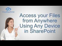 Access your Files from Anywhere Using Any Device in SharePoint - YouTube
