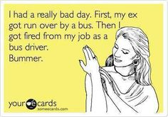 Funny ex ecards. Lol jokes ha ha.