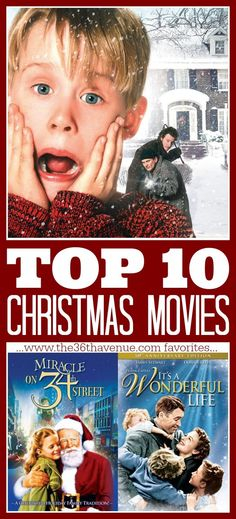 top 10 christmas movies the36thavenuecom all time favorites top 10 - Top 10 Best Christmas Movies