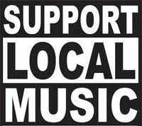 Support Local Music!  National acts are great, but we have some really great ones in our backyards :)