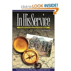 In His Service: A Guide to Christian Living in the Military: Rick Bereit: 9780967248059: Amazon.com: Books