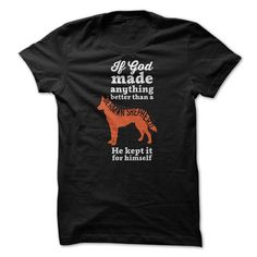 If God Made German Shepherd T Shirts, Hoodie. Shopping Online Now ==► https://www.sunfrog.com/Pets/If-God-Made--Breed-7ef7.html?41382