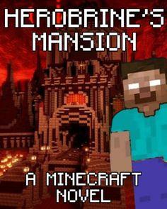 BESTSELLER! Legend of Herobrine`s Mansion: A Mine... $2.99