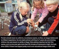 Finnish schools have no uniforms, no entrance exams, no fees, no league tables and no Ofsted inspections. No one starts school until they're 7 years old, and dividing children into sets based on ability is illegal. Kids address teachers by their first names, and no one ever gets more than 30 minutes of homework a night. And yet, since 2000, Finland has topped pretty much every education league table ever.
