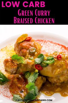 The Keto Green Curry Chicken Recipe is a tender braised Thai dish that warms the soul. The fresh ingredients create a meal that you'll crave. Make it once and you'll make it forever. #castleinthemountains #easyketo #ketothaifood Curry Recipes, Paleo Recipes, Low Carb Recipes, Green Curry Chicken, Thai Chicken, Braised Chicken, Thai Dishes, Organic Chicken, Gordon Ramsay