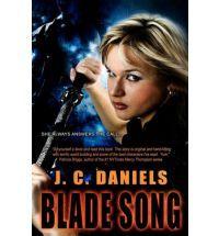 BLADE SONG BY J. C. DANIELS