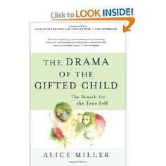 The Drama of the Gifted Child, by Alice Miller