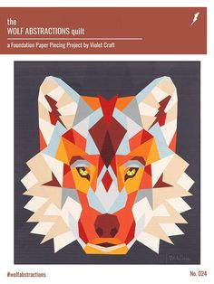 Wolf Abstractions Quilt Pattern by Violet Craft