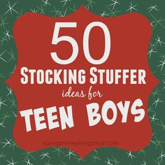 50 Stocking Stuffer Ideas for Teen Boys