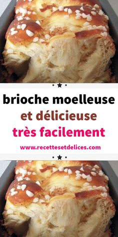 brioche moelleuse et délicieuse très facilement The recipe that we present to you today will allow you to easily make a fluffy and shooting brioche at will. Cooking Bread, Cooking Recipes, Easy Desserts, Dessert Recipes, Breakfast Dessert, Sweet Bread, Sweet Recipes, Bakery, Food And Drink