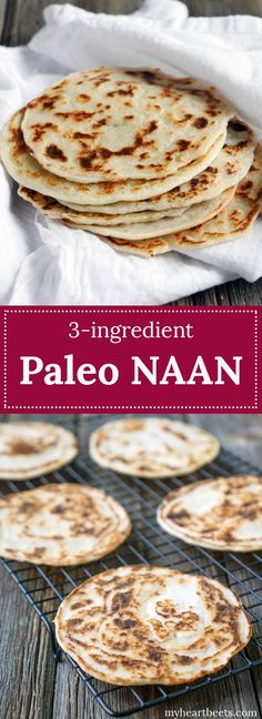 3 Ingredient Paleo Naan (Indian bread) - Use it as a tortilla for tacos, flatbread, naan for curries, crepes and so much more!! It's so simple to make!!