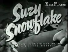 Suzy Snowflake (1951) Stop Motion Animation (With Original Song)