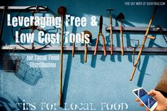 Leveraging Free & Low Cost Tools and Technology for Local Food Distribution Technology, Tools, Free, Tech, Instruments, Tecnologia