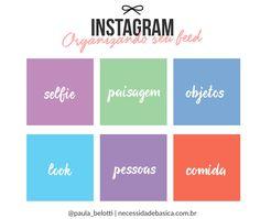 Se você quer organizar seu feed do Instagram dá uma olhada nas minhas dicas de…