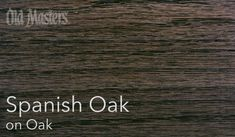 Old Masters Spanish Oak on Oak Old Masters Gel Stain, Bannister Ideas, Staining Cabinets, Oak Kitchen Cabinets, Van Gogh Art, Oak Stain, Oak Doors, House Renovations, Stain Colors