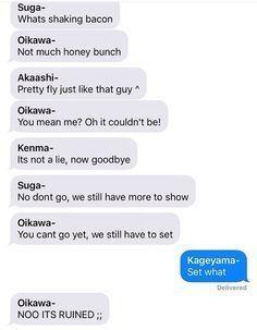 This perfectly describes Oikawa's and Kageyama's nonexistent relationship lol Haikyuu text post Daisuga, Iwaoi, Kuroken, Bokuaka, Kagehina, Kenma, Haikyuu Yaoi, Haikyuu Funny, Haikyuu Ships