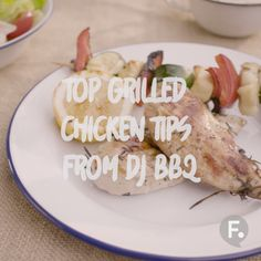 DJ BBQ: Grilled Chicken Tips and Tricks