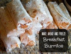 Make a weeks worth of breakfast burritos ahead of time and freeze! Easy to reheat on the go!