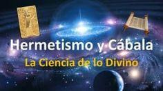 Hermetismo y Cábala la Ciencia de lo Divino
