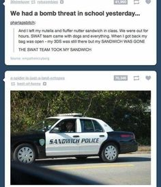 Sandwich Police (it really is an actual place)