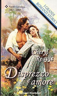 Leggo Rosa: DISPREZZO E AMORE di Cheryl Reavis