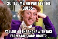 jake from state farm memes | State Farm