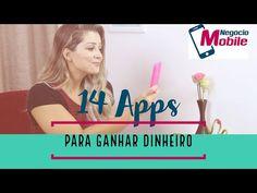 Os 14 Melhores Aplicativos para Ganhar Dinheiro no Celular - Negócio Mobile - YouTube