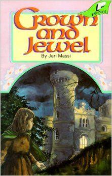 Crown and Jewel (Bracken Trilogy, Book 2): Jeri Massi: 9780890843901: Amazon.com: Books