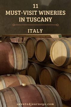 11 Must-Visit Wineries in Tuscany, Italy