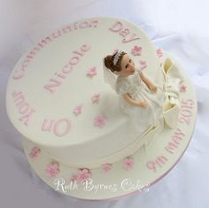 Nicole's First Communion Cake (Ruth Byrnes) Tags: pink flowers girl cake nicole first holy figurine communion