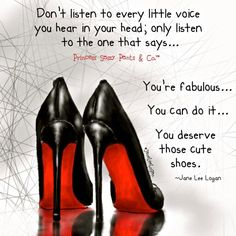 January 2016 – Page 4 – Princess Sassy Pants & Co. Sassy Quotes, Cute Quotes, Sassy Sayings, Badass Quotes, Sexy Heels, High Heels, Sassy Pants, Fashion Quotes, Woman Quotes